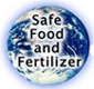 picture of the Earth from space, words Safe Food and Fertilizer atop it